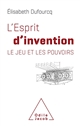 L'ESPRIT D'INVENTION